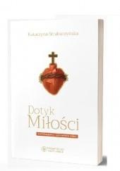 Okładka książki Dotyk Miłości Katarzyna Straburzyńska