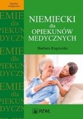 Okładka książki Niemiecki dla opiekunów medycznych Barbara Rogowska