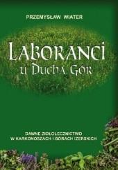 Okładka książki Laboranci u Ducha Gór Przemysław Wiater