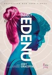Okładka książki Dzieci Edenu Joey Graceffa