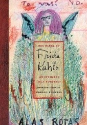 Okładka książki The diary of Frida Kahlo. An intimate self-portrait Carlos Fuentes