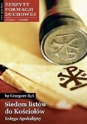 Okładka książki Siedem listów do Kościołów. Księga Apokalipsy Grzegorz Ryś