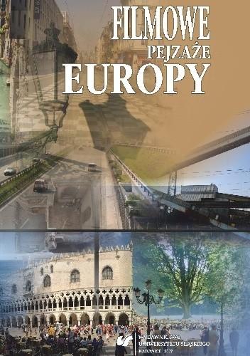Okładka książki Filmowe pejzaże Europy Magdalena Kempna-Pieniążek,Barbara Kita