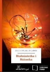 Okładka książki Białośnieżka i Różanka Jacob Grimm,Wilhelm Grimm