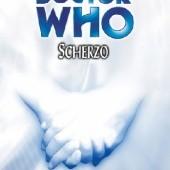 Okładka książki Doctor Who: Scherzo Robert Shearman