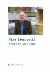 Okładka książki Wiersze wybrane Adam Zagajewski