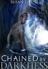 Okładka książki Chained by Darkness