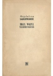 Okładka książki Moja wojna trzydziestoletnia