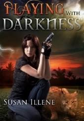 Okładka książki Playing with Darkness