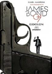 Okładka książki James Bond #7 - EIDOLON Warren Ellis,Jason Masters