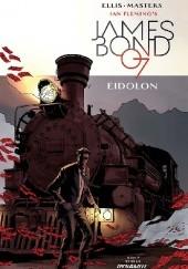 Okładka książki James Bond #9 - EIDOLON Warren Ellis,Jason Masters