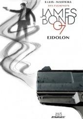Okładka książki James Bond #10 - EIDOLON Warren Ellis,Jason Masters
