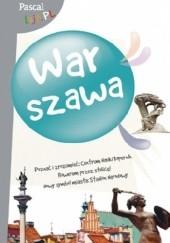 Okładka książki Warszawa Adam Dylewski,Mateusz Kaczyński,Karolina Półtorak