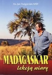 Okładka książki Madagaskar lekcją wiary Jan Podgórniak