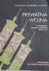 Okładka książki Prywatna wojna. Wspomnienia lekarza-żołnierza 1933-1944