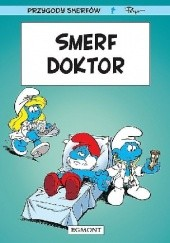 Okładka książki Smerf Doktor Thierry Culliford,Luc Parthoens