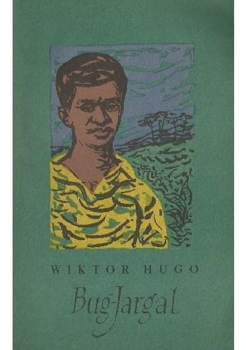 Okładka książki Bug-Jargal Victor Hugo