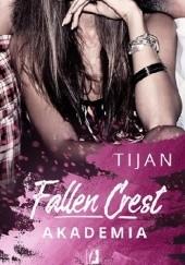 Okładka książki Fallen Crest. Akademia Tijan Meyer