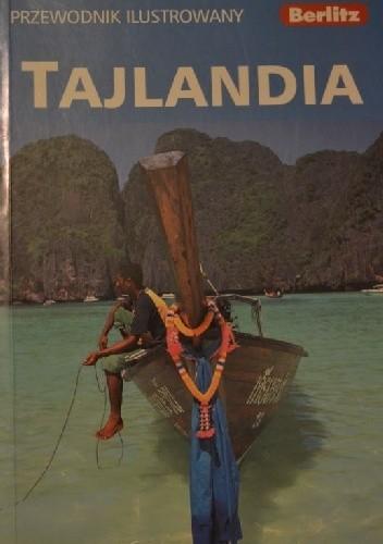 Okładka książki Tajlandia. Przewodnik ilustrowany praca zbiorowa