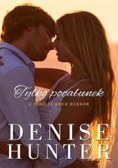 Okładka książki Tylko pocałunek Denise Hunter