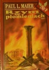 Okładka książki Rzym w płomieniach. T. 1