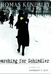 Okładka książki Searching for Schindler. A Memoir Thomas Keneally