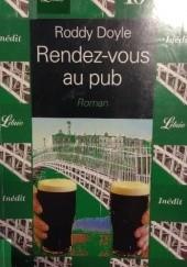 Okładka książki Rendez-vous au pub Roddy Doyle