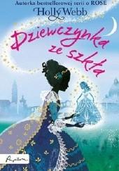 Okładka książki Dziewczynka ze szkła Holly Webb