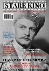 Okładka książki Stare Kino nr 5/2017 Stanisław Janicki,Olga Gaertner,Mirela Tomczyk,Michał Pieńkowski,Maria Anna Pencina