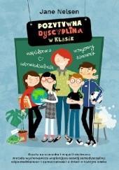 Okładka książki Pozytywna Dyscyplina w klasie Jane Nelsen