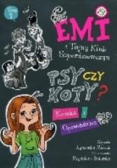 Okładka książki Emi i Tajny Klub Superdziewczyn. Psy czy koty? Agnieszka Mielech