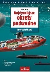 Okładka książki Najsłynniejsze okręty podwodne