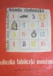 Okładka książki Uliczka tabliczki mnożenia Wanda Chotomska,Ewa Salamon