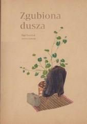 Okładka książki Zgubiona dusza Olga Tokarczuk,Joanna Concejo