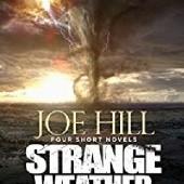 Okładka książki Strange Weather Joe Hill