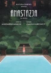 Okładka książki Anastazja tom 1 Joanna Karpowicz,Magdalena Lankosz