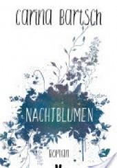 Okładka książki Nachtblumen Carina Bartsch