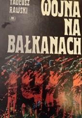 Okładka książki Wojna na Bałkanach 1941 Tadeusz Rawski