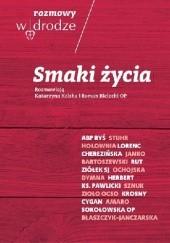 Okładka książki Rozmowy W drodze. Smaki życia Katarzyna Kolska,Roman Bielecki OP