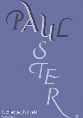 Okładka książki Collected Novels Volume One Paul Auster