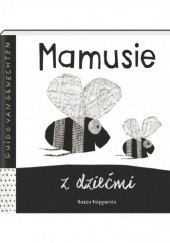 Okładka książki Mamusie z dziećmi Guido van Genechten