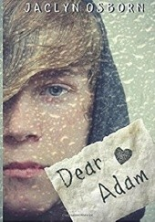 Okładka książki Dear Adam Jaclyn Osborn