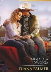 Okładka książki Misja dla dwojga Diana Palmer