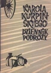 """Okładka książki Karola Kurpińskiego """"Dziennik Podróży 1823"""" Karol Kurpiński"""