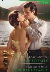 Okładka książki Boski Apollo, Królewski ślub Maisey Yates,Jennifer Hayward