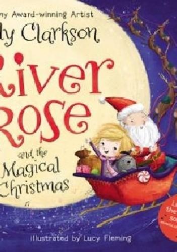 Okładka książki River Rose and the Magical Christmas Kelly Clarkson
