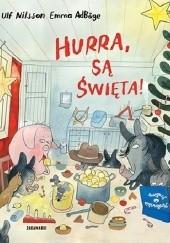 Okładka książki Hurra, są Święta! Ulf Nilsson,Emma Adbåge