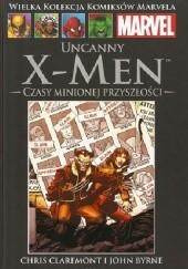 Okładka książki Uncanny X-Men: Czasy minionej przyszłości Chris Claremont,John Byrne,John Romita Jr.,Bob McLeod
