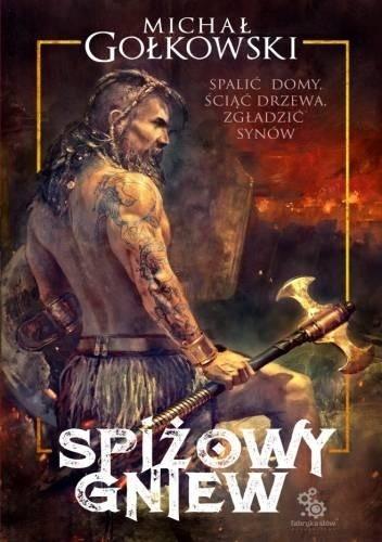 Okładka książki Spiżowy gniew Michał Gołkowski
