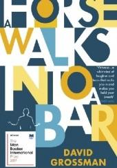 Okładka książki A Horse Walks Into a Bar Dawid Grosman